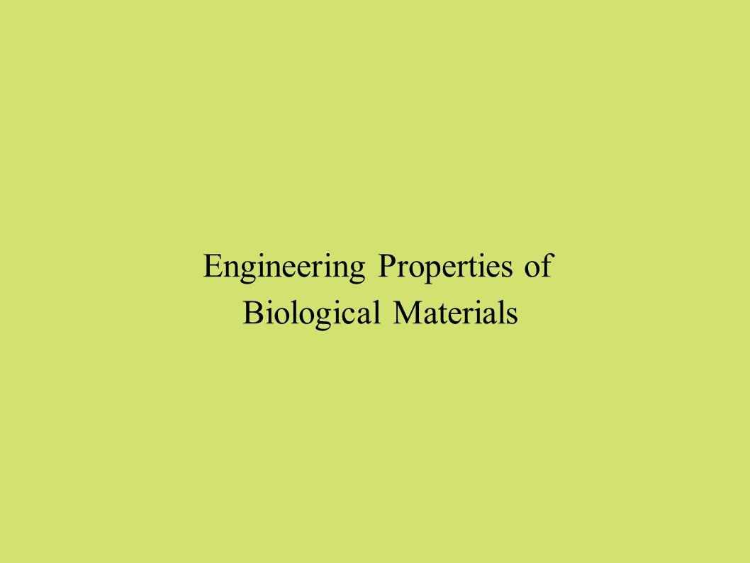 Fden 1201 Engineering properties of biological materials