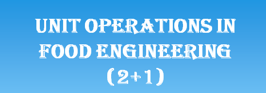 Fden 2207 Unit Operations in Food Engineering
