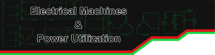 Fpme 2105 Electrical Machines and Power Utilization (2+1)